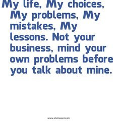 mind your own business quotes and sayings   ... your-business 2C-mind ...