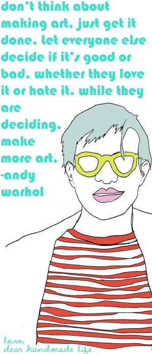 andy-warhol-quote-art-make-more-dar-handmade-life