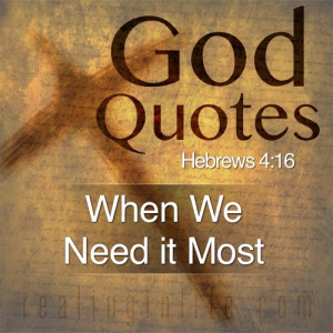 Gods Grace And Mercy Quotes God quotes: when we need it