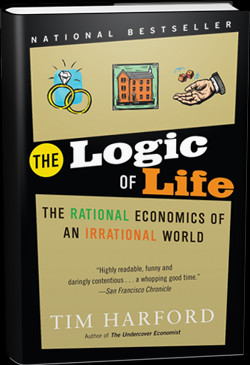 Book Review : THE LOGIC OF LIFE by Tim Harford