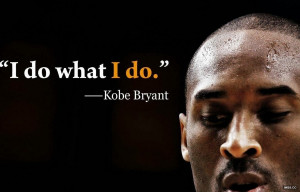 kobe bryant quotes about determination