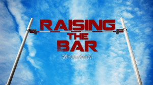 New Series Raising The Bar