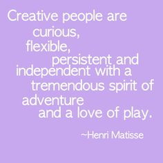 ... spirit of adventure and a love of play.