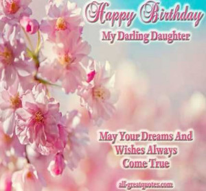 Happy Birthday Daughter, Poems, Wishes For Daughters Card on imgfave