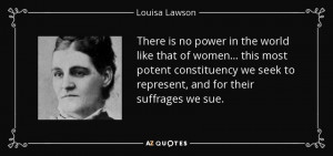 There is no power in the world like that of women ... this most potent ...