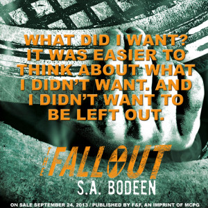 Quote Roundup: The Fallout by S.A. Bodeen