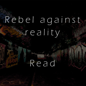 Rebellion Quotes every act of rebellion