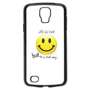 Life Quotes Smiley Galaxy S4 Active Case