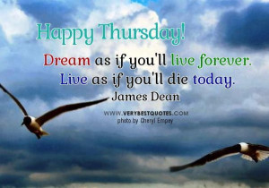 Inspirational thursday good morning quotes dream as if