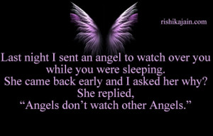 ... Sent An Angel To Watch Over You While You Were Sleeping - Angels Quote