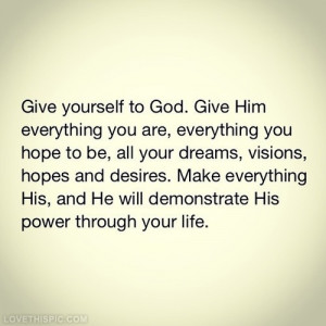 Give yourself to God