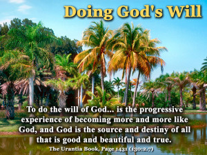 Doing God's Will - Quote of the Day - being God-like