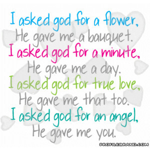 asked god for a flower Love-Quotes Graphic