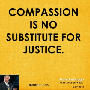 rush-limbaugh-rush-limbaugh-compassion-is-no-substitute-for.jpg