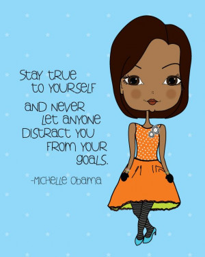 Michelle Obama Quote - Inspirational Art Print
