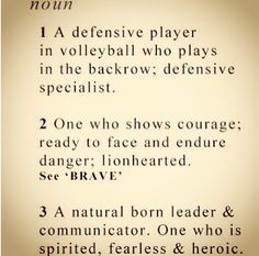 Volleyball Libero Sayings Best position in volleyball #