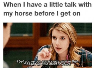 Horse Quotes... Every time before I ride Midnight! If I don't say I ...