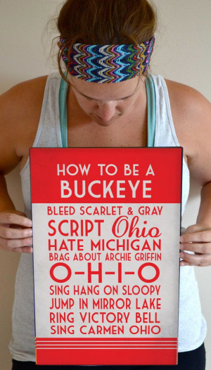 ... Art Print, Buckeye Quote Poster Sign, Buckeye Football Decor 11 x 17