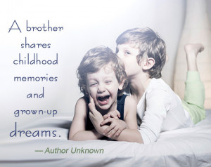 Famous Quotes on Brothers