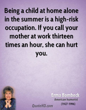 Being a child at home alone in the summer is a high-risk occupation ...