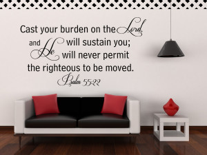 Psalm 55:22 Cast your...Religious Wall Decal Quotes