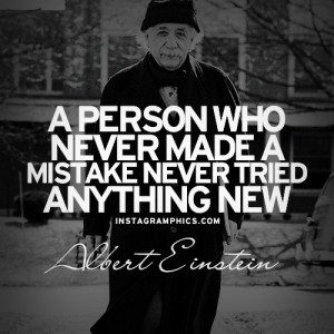 ... Made A Mistake Albert Einstein Quote graphic from Instagramphics