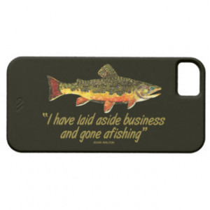Famous Fishing Quote iPhone 5 Cases