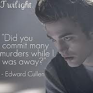 Twilight Series Edward Cullen quotes