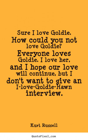 prezzo and goldie relationship quotes