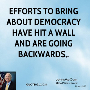 Efforts to bring about democracy have hit a wall and are going ...