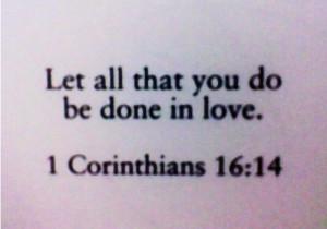 bible verse about love ? #Corinthians 16:14 ?P0SiTiVE MESSAGES/QUOTES ...
