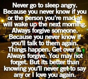 Never go to sleep angry...