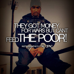 They Got Money For Wars 2pac Quote Graphic