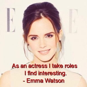 Emma watson, quotes, sayings, actress, about yourself, cute