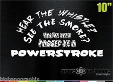 ... ? POWERSTROKE Saying Diesel Vinyl DECAL/Ford Truck STICKER funny