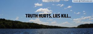 truth_hurts,_lies-86214.jpg?i