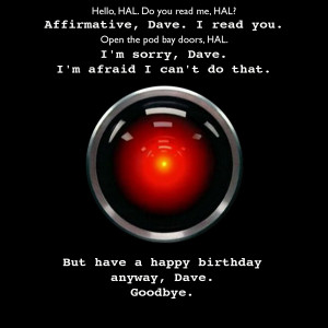 Other great HAL quotes: