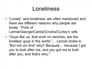 Loneliness Lonely and loneliness are often mentioned and there are ...