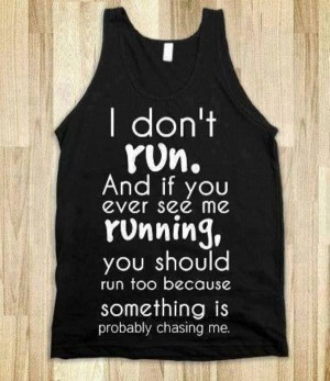 Funny T-Shirt Quotes About Running