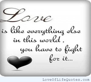 Best Fighting For Love Quotes
