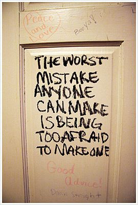 The Worst Mistake | Courage Quote
