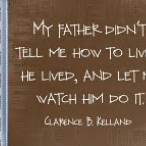 My Father Didn't Tell Me…