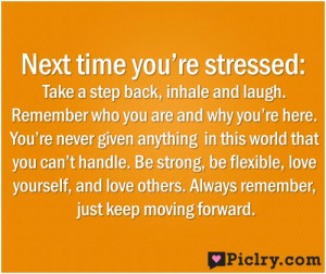 Next time you're stressed quote