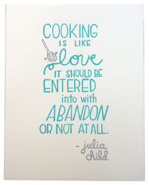 Julia Child 'Love' Quote Letterpress Print contemporary-novelty-signs