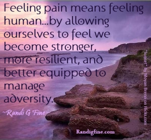www.imagesbuddy.com/feeling-pain-means-feeling-human-adversity-quote ...