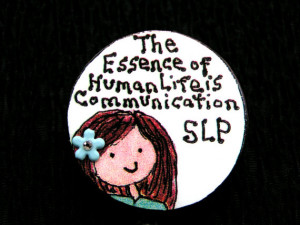 ... Speech And Language Pathologist,Inspirational Quote For SLP On ID