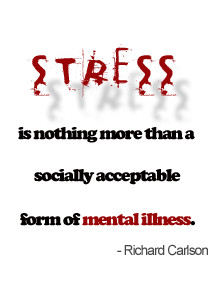 stress quote, quotes about stress, workplace stress, stress at work