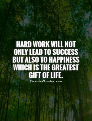 Happiness Quotes Success Quotes Hard Quotes