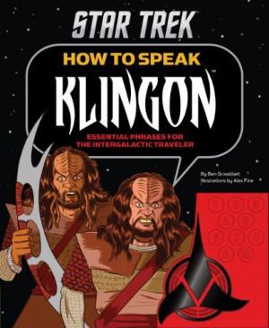 Star Trek: How To Speak Klingon – Essential Phrases For The ...