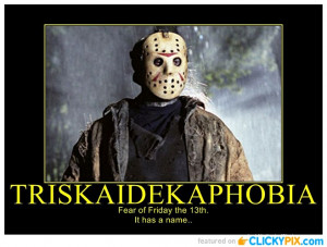 ... present just the Friday The 13th images, montages, movie posters etc